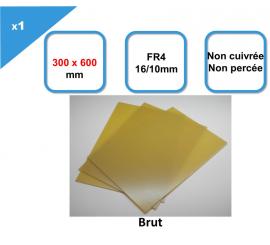 FR4, 16/10e, non cuivré non percé 300 x 600 mm